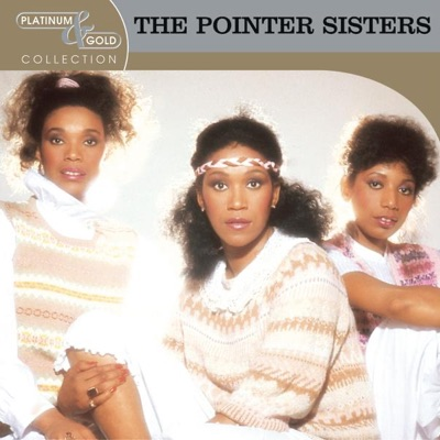 Platinum & Gold Collection: The Pointer Sisters - Pointer Sisters