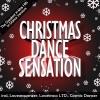 Christmas Dance Sensation - Greatest Christmas Hits In Dance Versions