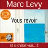 Marc Levy - Vous revoir artwork