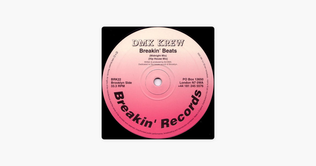 ‎Breakin' Beats - Single by DMX Krew