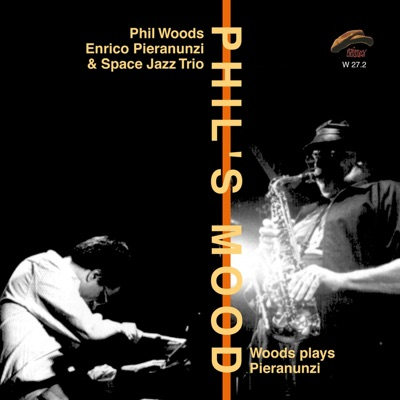 Phil's Mood (Woods plays Pieranunzi) - Phil Woods