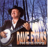 Dave Evans - C.O. Come And Get Me