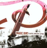 Magic Dirt - Plastic Loveless Letter
