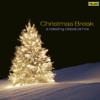 Christmas Break: A Relaxing Classical Mix - Boston Symphony Orchestra, Leonard Slatkin & Mormon Tabernacle Choir