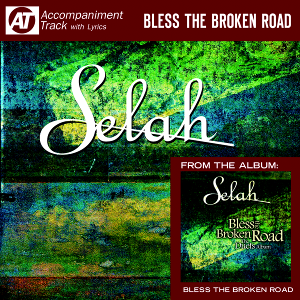 ‎Bless the Broken Road (Accompaniment Track) - EP by Melodie Crittenden &  Selah on iTunes