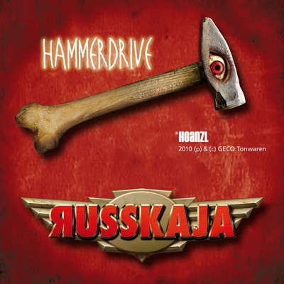 Hammerdrive - Russkaja
