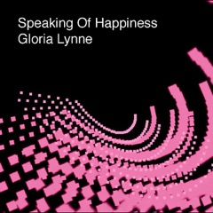 Speaking of Happiness - EP