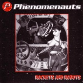 The Phenomenauts - Earth Is the Best