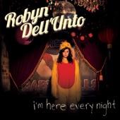 Robyn Dell'unto - Just A Bird
