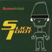 Slick Idiot - Ain't Talkin' 'bout Love