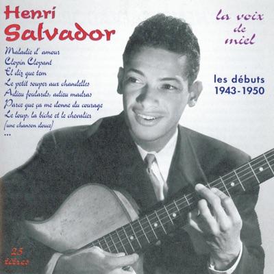 Les débuts de Henri Salvador (1943-1950) [La voix de miel] - Henri Salvador