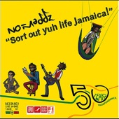 No-Maddz - Sort Out Yuh Life Jamaica