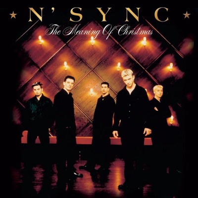 The Meaning of Christmas - Nsync