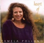 Pamela Polland - Heart of the World
