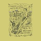 Thomas Wynn & The Believers - I Don't Regret