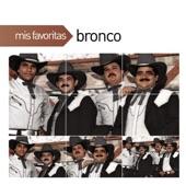 Bronco - No Nos Vamos A Olvidar