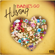 Babies Go Hillsong - Sweet Little Band - Sweet Little Band