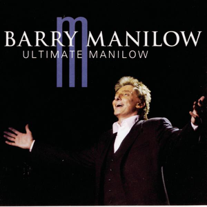 Barry Manilow - Ultimate Manilow