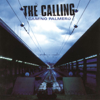 The Calling - Wherever You Will Go  arte