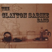 The Clayton Sabine Band - Just the Right Thing