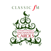 Howard Goodall's Enchanted Carols