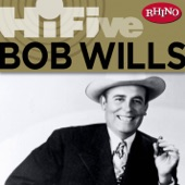 Bob Wills & His Texas Playboys - Cotton Eyed Joe