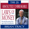 Brian Tracy - The 21 Absolutely Unbreakable Laws of Money (Original Staging) artwork