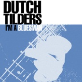 Dutch Tilders - Going Back To The City