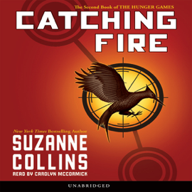 Catching Fire: Hunger Games, Book 2 (Unabridged) audiobook