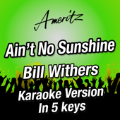 Ain't No Sunshine (In 5 Keys) [Originally Performed by Bill Wither] - EP