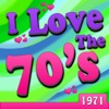 I Love the 70's: 1971 (Re-Recorded Versions)
