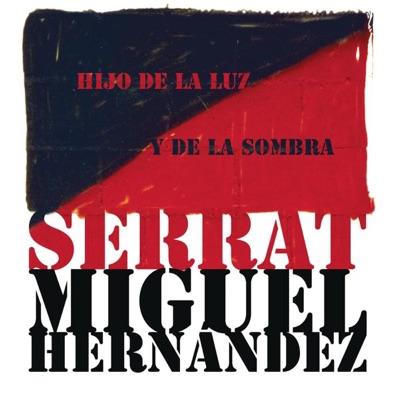 Hijo de la Luz y de la Sombra - Joan Manuel Serrat