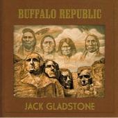 Jack Gladstone - Buffalo Republic