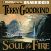 Soul of the Fire: Sword of Truth, Book 5 (Unabridged)