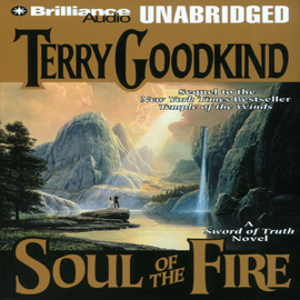 Soul of the Fire: Sword of Truth, Book 5 (Unabridged) audiobook