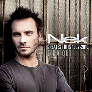 Nek - Greatest Hits (1992-2010) - E da qui [Deluxe Version]