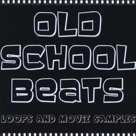 ‎Old School Beats and Jive Talkin Slang by Old School Drum Loops, Breaks,  Movie Samples