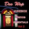 Doo Wop Jukebox Dance Essentials Vol 2