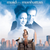 Maid in Manhattan (Music from the Motion Picture) - Various Artists