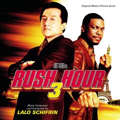 Rush Hour 3 (Original Motion Picture Score) [Bonus Track Version] - Lalo Schifrin
