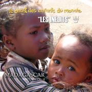 Les Inédits: Chant des Enfants du Monde: Madagascar, vol. 4 - Les Enfants du Monde & Francis Corpataux - Les Enfants du Monde & Francis Corpataux