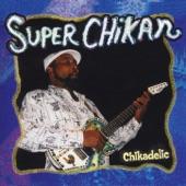 Super Chikan - Juke Joint Saturday Night