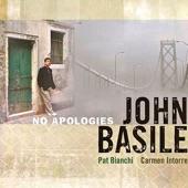 John Basile - Stop Look Listen (To Your Heart)