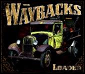 The Waybacks - Good Enough