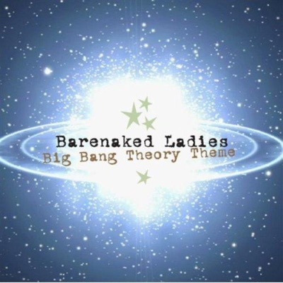 Big Bang Theory Theme - Single - Barenaked Ladies