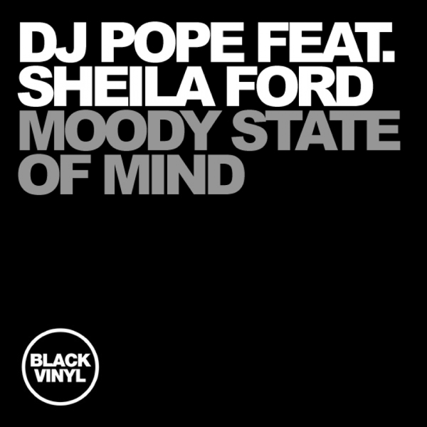 Moody State of Mind by DJ Pope & Sheila Ford on iTunes