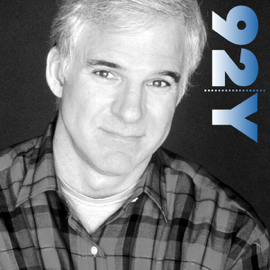 Steve Martin: In Conversation with Charlie Rose at the 92nd Street Y audiobook