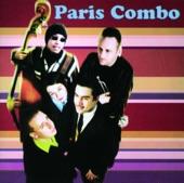Paris Combo - Si j'avais été