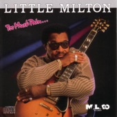 Little Milton - Your Wife Is Cheating On Us