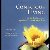 Conscious Living, Vol. 4 (Mind and Its Modifications)